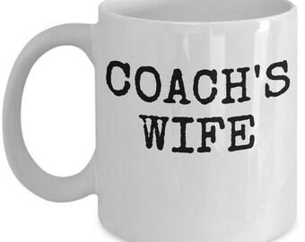 Coach Wife Mug - Fun Gift Sports Life Coffee or Tea Cup