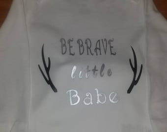 "Adorable ""Be brave little babe"" onesie with antlers"