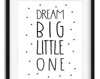 Dream Big Little One Printable Poster, Instant Download, Wall Decor Print, Nursery Wall Art.