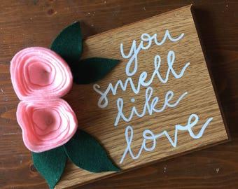 Felt Rose Sign