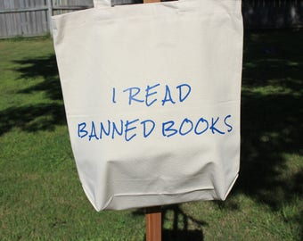 I Read Banned Books quote tote bag