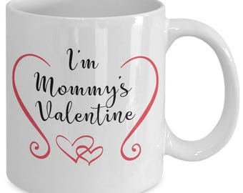 Mommy valentine mug, Unique Coffee Mugs, gift for her, gift for men, christmas gift ideas, valentine's day quote, valentine's day gift ideas