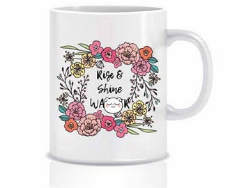 Rise and Shine Wa***r| Funny Mug| Rude Mug| Funny Gifts| Rude Gifts| Not a morning person