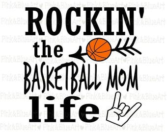 Rockin' the Basketball Mom Life SVG Clipart Cut Files Silhouette Cameo Svg for Cricut Vinyl File cutting Digital cuts file DXF Png Pdf Eps