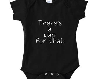 There's A Nap For That Infant Baby Rib Cotton Bodysuit