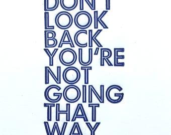 Don't Look Back / Letterpress Card / Graduation Card / Sunflower Press