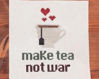 Make Tea Not War Cross Stitch