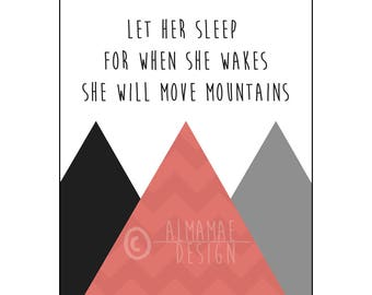 Red Nursery Art, PRINTABLE, Let Her Sleep for When She Wakes She Will Move Mountains, Baby Shower Gift, Nursery Decor, Wall Art, Baby Girl