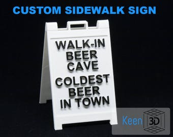 Customized Sidewalk Style Sign