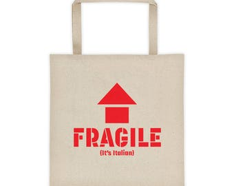 Fragile It's Italian Tote, Fragile It Must Be Italian, Cotton Canvas Tote Bag, Funny Tote Bag, Bag, Cute Gifts, Grocery Tote, Canvas Tote