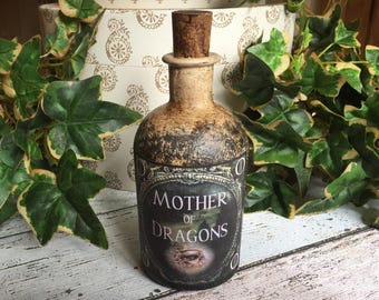 Mother Of Dragons. Game of Thrones. Game Of Thrones Gift. Game of Thrones Prop. Mother of Dragons Gift. Decorated Bottle. Distressed Bottle.