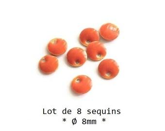 8mm - Lot de 8 sequins émaillés Orange mandarine