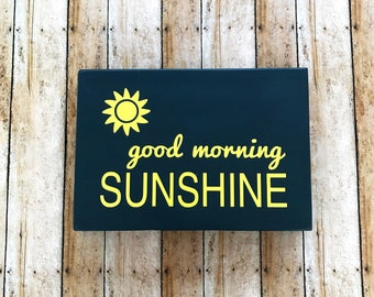 Good Morning Sunshine Wood Box Sign