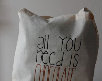 """Tote bag listing """"all you need is chocolate"""""""