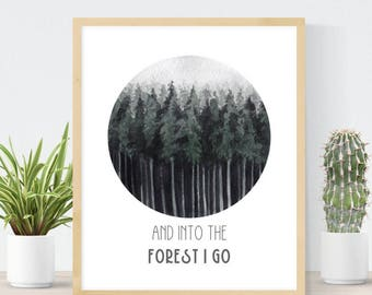 And Into The Forest I Go | John Muir Quote | Watercolor Forest Painting | Adventure Quote | DIY Nature Wall Art | Boyfriend Gift | Outdoor