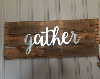 Gather pallet wood sign