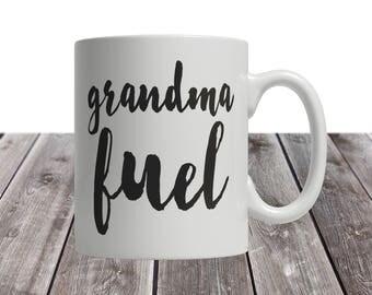 grandma mug, grandma gift, gift for grandma, grandma mugs, grandma coffee mug, grandma coffee cup, grandma cup, grandma fuel, grandma