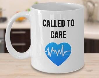 Called to Care, Inspirational Mug for Nurses, Nurse Gift