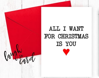 Funny Christmas Cards, Christmas Cards, Boyfriend Christmas Cards, Girlfriend Christmas Cards, Wife, Husband Christmas Cards | All I want