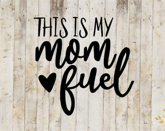 This Is My Mom Fuel Decal