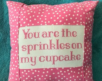 You are the sprinkles on my cupcake