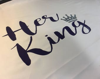 His Queen Her King pillowcases