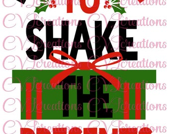Most Likely to shake the presents SVG PNG DXF