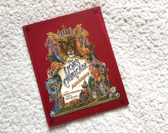 The Lion's Cavalcade First Edition Vintage Children's Book from 1980 by Alan Aldridge with beautiful illustrations. Gift idea for dad