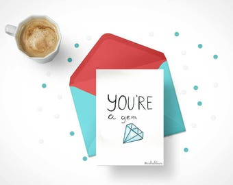 Watercolor card- You are a gem