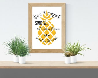 Pineapple Wall Art Quote, Digital Print 8.5 x 11 inches