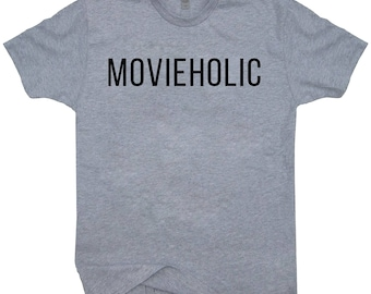 Movieholic T-shirt For Movie Lovers Funny Film Tee Shirt Movie Addicts  Birthday Gift For Him