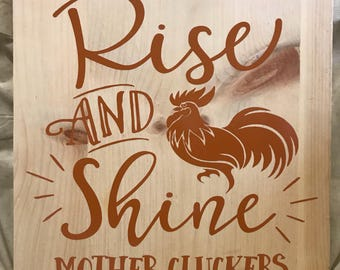 Rise & Shine 12x12 wood sign!