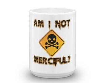 Am I Not Merciful - Illuminae Inspired Mug