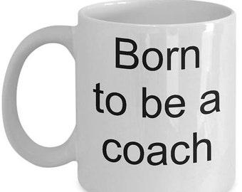 EASTER SALE 30% off Coach Mug-Born to be a Coach