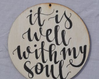 Decoration/Coaster 'It Is Well'