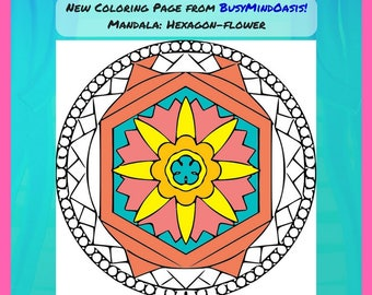 Mandala Coloring Page: Hexagon Flower Design, Printable Mandala in Multiple Formats, for Relaxation and Stress Relief, Joy and Wonder