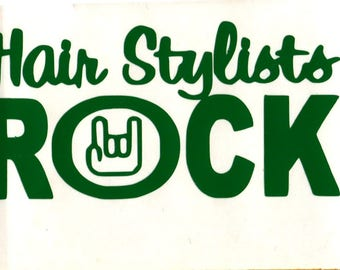 Hair Stylists Rock. Vinyl Decal 2.5x3.5