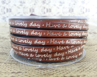 "writing Brown 6mm flat leather strap Silver ""Have a lovely day"" European quality"