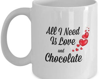 All I Need is Love and Chocolate