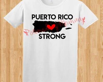 Puerto Rico Strong, Puerto Rico Shirt, Hurricane Maria Shirt. We will rise again.