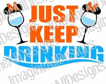 Just Keep Drinking