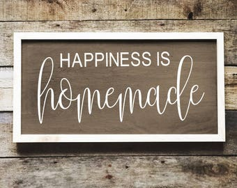 Happiness Is Homemade - Wood Sign