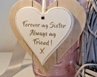 Forever My Sister.. Always My Friend Wood Heart Gift Birthday.. Bridal Shower