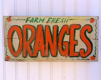 Fruit Stand Style Oranges Sign. Handpainted on rustic reclaimed wood.Perfect for your home or outdoor areas.