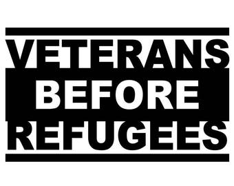 Veterans before Refugees Decal