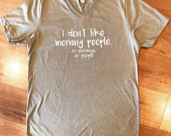 I don't like morning people shirt