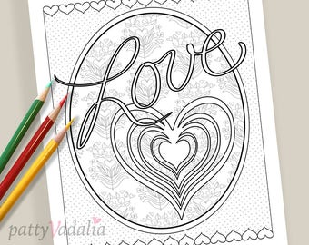 Love. Valentine. Coloring. Coloring Page. Coloring Pages for Kids and Adults. Adult Coloring Pages. Printables. Instant Download.