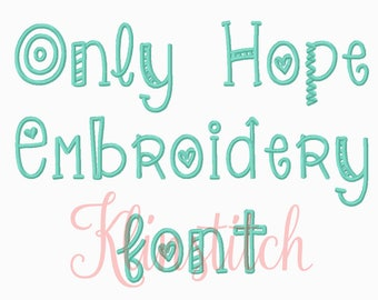 50% Sale!! Only Hope Embroidery Fonts 7 Sizes Fonts BX Fonts Embroidery Designs PES Fonts Alphabets - Instant Download