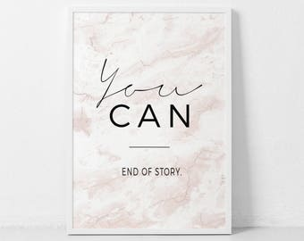 You can, Inspirational Print, Minimalist Art, Motivational Print, Affiche Scandinave, You can, I can, Scandinavian Poster, Typography Poster