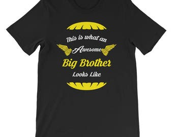 This is what an awesome big brother looks like Short-Sleeve Unisex T-Shirt